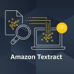 Amazon Textract is now HIPAA Eligible, Extracts Text/Data from Scanned Docs